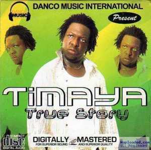 Timaya - True Story (ThrowBack)